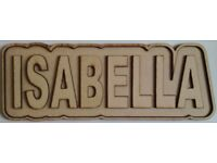 ISABELLA custom made 6mm thick wooden name plaque in a shadow border design.