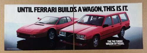 1986 Volvo 740 Turbo Wagon & Ferrari Testarossa photo vintage print Ad