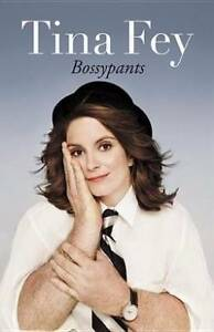 Bossypants By Tina Fey Watson North Canberra Preview