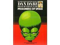 Dan Dare: The Fourth Deluxe Collector's Edition of Dan Dare Pilot of the Future: Prisoners of Space