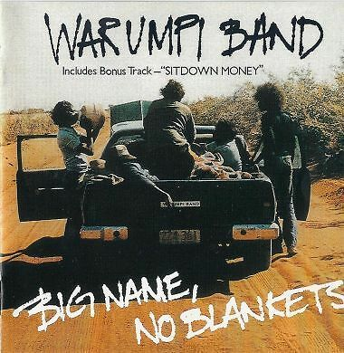 WARUMPI BAND Big Name No Blankets CD BRAND NEW