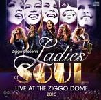 Film Ladies Of Soul - Live At The Ziggodome 2015 op CD