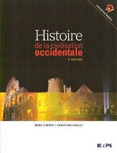 Histoire de la civilisation occidentale 3e édition Simard, Marc