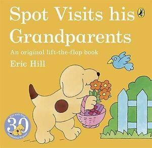 Spot-Visits-His-Grandparents-Lift-the-flap-Book-Eric-Hill-Book