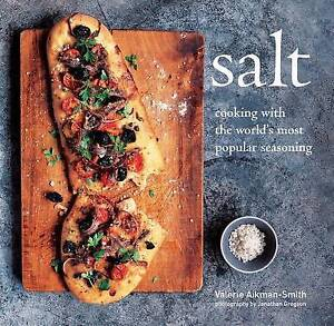 Salt: Cooking with the world's most popular seasoning, Aikman-Smith, Valerie, Ne