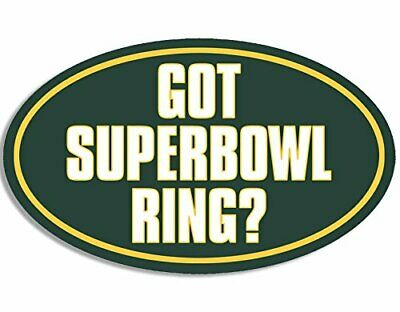 3x5 inch Oval GREEN BAY PACKERS Colors GOT SUPERBOWL RING Sticker (gb) for sale  Verdugo City