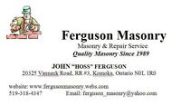 Ferguson Masonry.    Brick & stone. Chimney repairs