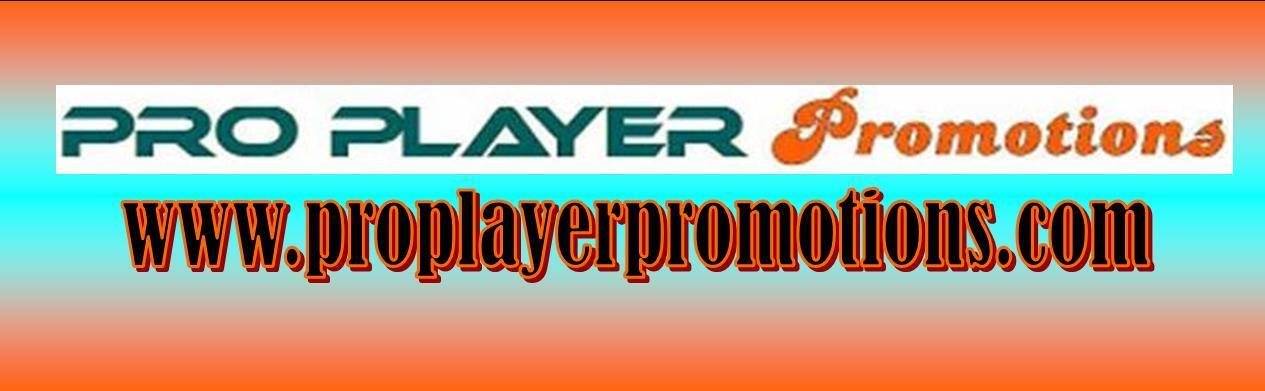 PRO PLAYER PROMOTIONS