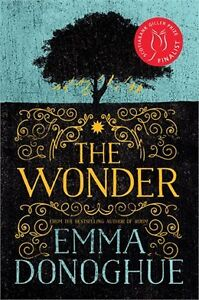 THE WONDER by EMMA DONOGHUE new hardcover book