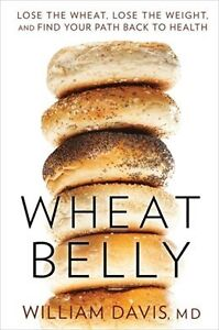 WHEAT BELLY - WILLIAM DAVIS, MD (HARDCOVER)
