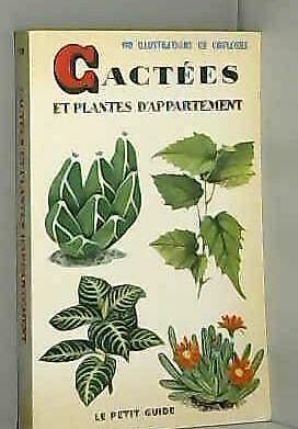 Cactées et plantes d'appartement