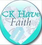 CK Have Faith
