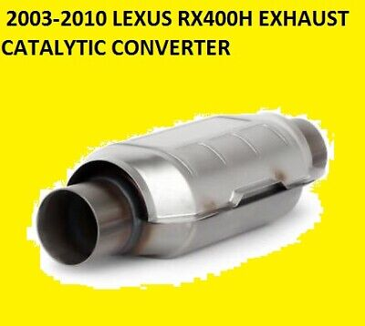 2004-2010 LEXUS RX400H 3.3 HYBRID TYPE APPROVED EXHAUST CATALYTIC CONVERTER .