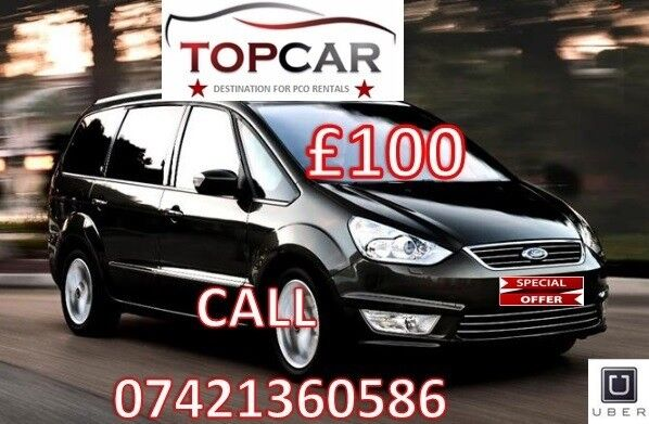 PCO RENT FORD GALAXY UBER XL 7 SEATER CAR HIRE MPV TAXI AUTOMATIC