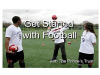 Ge Started with Football with Prince's Trust (Aged 16-25)