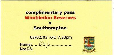Ticket - Wimbledon Reserves v Southampton Reserves 03.02.03