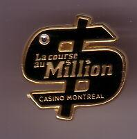 Épinglette en métal ~ La Course au milion du Casino de Montréal