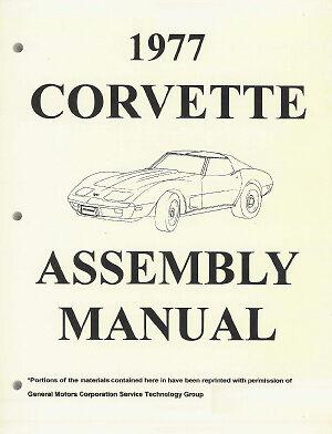 Corvette 1977 Assembly Manual 77 Vette