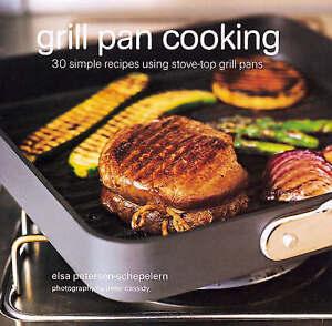 Grill Pan Cooking, Petersen-Schepelern, Elsa, Very Good Book