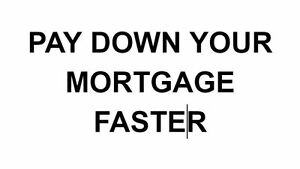 PAY DOWN YOUR MORTGAGE FASTER Windsor Region Ontario image 1