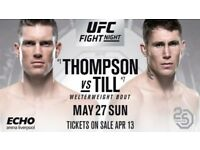 2 x UFC Thompson Vs Till Tickets - Best Seated Seats Available - Sunday May 27th