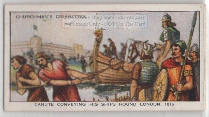 Invading King Canute Ships London England 1016 80+ Y/O Ad Trade Card