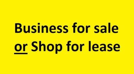 Business FOR SALE / Shop FOR LEASE