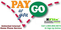 Unlimited High Speed Internet & Home Phone Pay As You Go!!!!