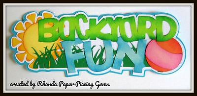 BACKYARD FUN title paper piecing for Premade Scrapbook Pages by Rhonda