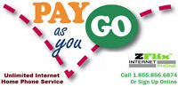 Pay As You Go Unlimited High Speed Internet & Home Phone!!!