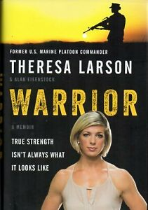 WARRIOR BY THERESA LARSON US MARINE & BULIMIA SURVIVOR