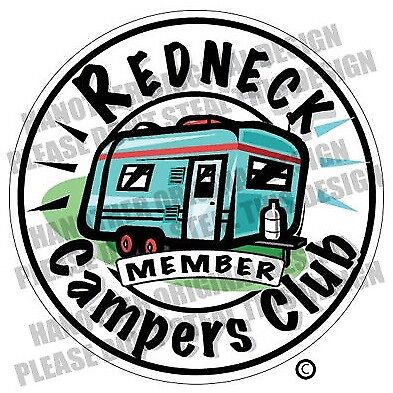 """REDNECK CAMPERS CLUB Decal 3.5"""" x 3.5""""  Fishing Boater RV Vinyl Sticker"""