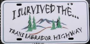 Wanted: I Survived the Trans Labrador Highway License Plate