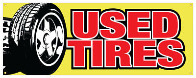 24 Used Tires Sticker Tire Store Outdoor Decal Sign