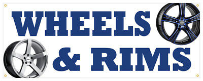 Wheels Rims Banner Cars Truck Chrome Powder Coated Store Sign 36x96