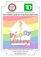 "Theatre Cambrian's Youth Playwright Series presents ""A Family St"