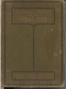 Pictorial History of the Great War. 1919. Hardcover.