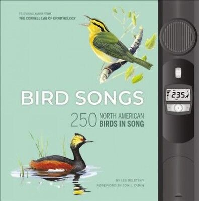 Bird Songs : 250 North American Birds in Song, Hardcover by Beletsky, Les; Du...