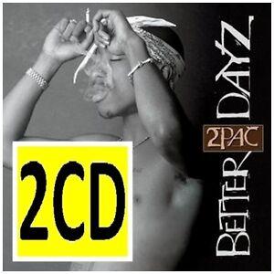 2PAC Better Dayz 2CD BRAND NEW Tupac Shakur Better Days