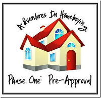 Always get a pre-approved mortgage before you go house-hunting.