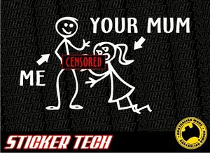 ME AND YOUR MUM BJ STICKER DECAL SUITS 4X4 4WD ARB TJM MUD V8 MY FAMILY FUNNY