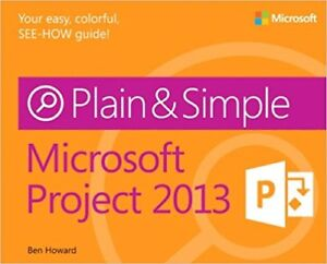Selling Microsoft Project 2013 Plain & Simple Textbook