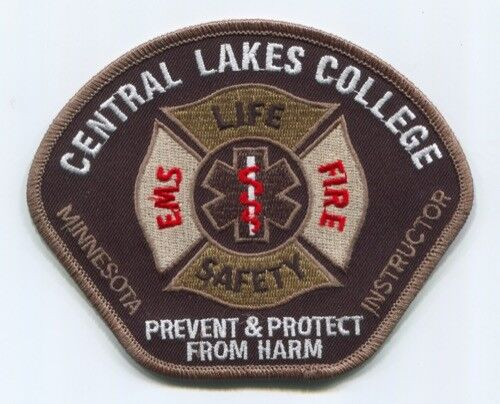 Central Lakes College Fire EMS Life Safety Instructor Patch Minnesota MN