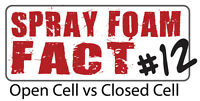 Spray Foam Facts. Open Cell vs Closed