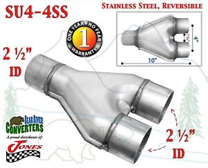 """SU4-4SS Stainless Exhaust Universal Y Pipe Adapter 2 1/2"""" Single to 2.5"""