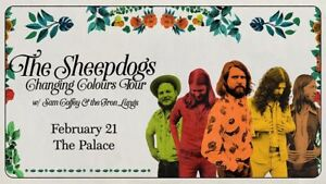 ⇩⇩⇩ The Sheepdogs ⇩⇩⇩ Palace Theatre - Calgary,WED Feb 21 7PM