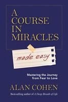 Course in Miracles, Tolle Group
