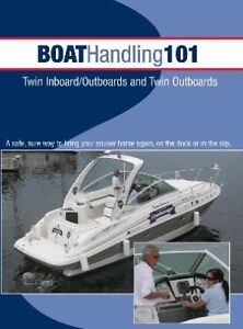 BOAT HANDLING 101: TWIN I/OS AND TWIN OUTBOARDS
