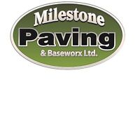 Milestone paving & base works Ltd ( Do it right, Do it once!)