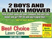 2 BOYS AND A LAWN MOWER ❤BEST CHOICE LAWNCARE❤ SUMMER CONTRACTS